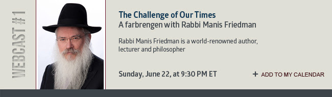 WEBCAST #1: The Challenge of Our Times