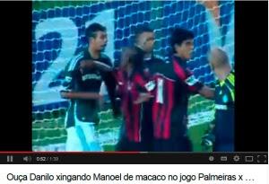Danilo xingan Manoel - racismo