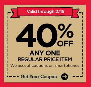 Valid through 2/15 40% OFF ANY ONE REGULAR PRICE ITEM We accept coupons on smartphones. Get Your Coupon