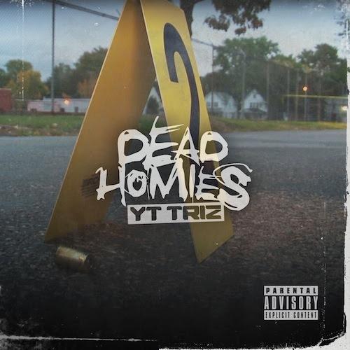 Yt Triz - Dead Homies artwork