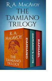 The Damiano Trilogy by R. A. MacAvoy