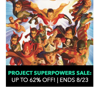 Project Superpowers Sale: up to 62% off! Sale ends 8/23.