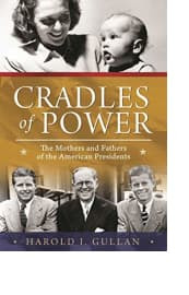 Cradles of Power by Harold I. Gullan