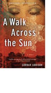 A Walk Across the Sun by Corban Addison