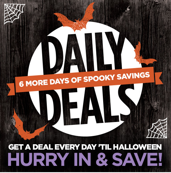 Daily 6 more days of spooky savings