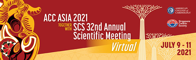 Register for ACC Asia 2021 Together With SCS 32nd Annual Scientific Meeting