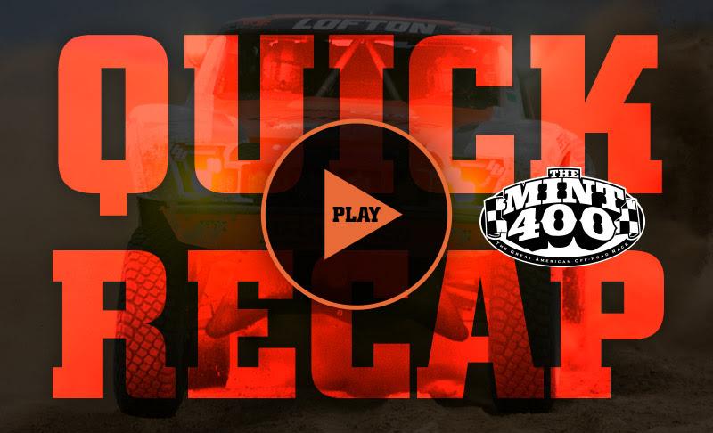Justin Lofton, Quick Recap, The Mint 400, FOX, BFGoodrich Tires, STEEL-IT