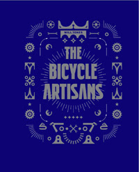 Bicycle Artisans Coming in May