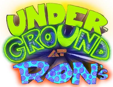 UNDERGROUND AT RON'S GOES ABOVEGROUND