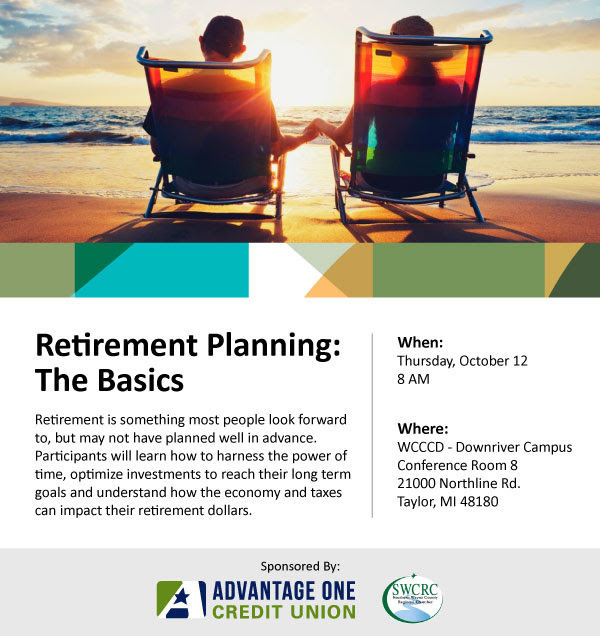 SWCRC Financial Planning Series Retirement Planning: The Basics @ WCCCD Downriver Campus | Taylor | Michigan | United States