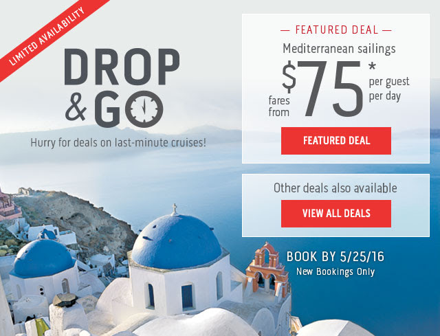 Mediterranean sailings - fares from $75 per guest per day. Other deals also available - Click here to view all deals.