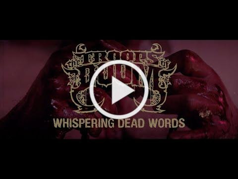 THE TROOPS OF DOOM - Whispering Dead Words (Official Music Video - 4K)