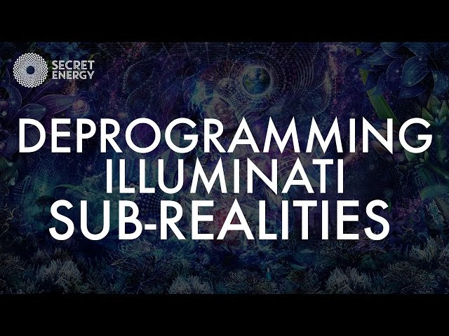 DEPROGRAMMING ILLUMINATI SUB REALITIES  Sddefault