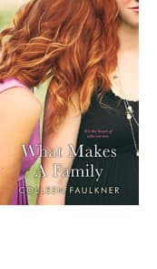What Makes a Family by Colleen Faulkner