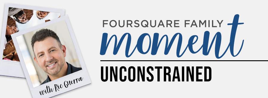 Foursquare Family Moment: Unconstrained