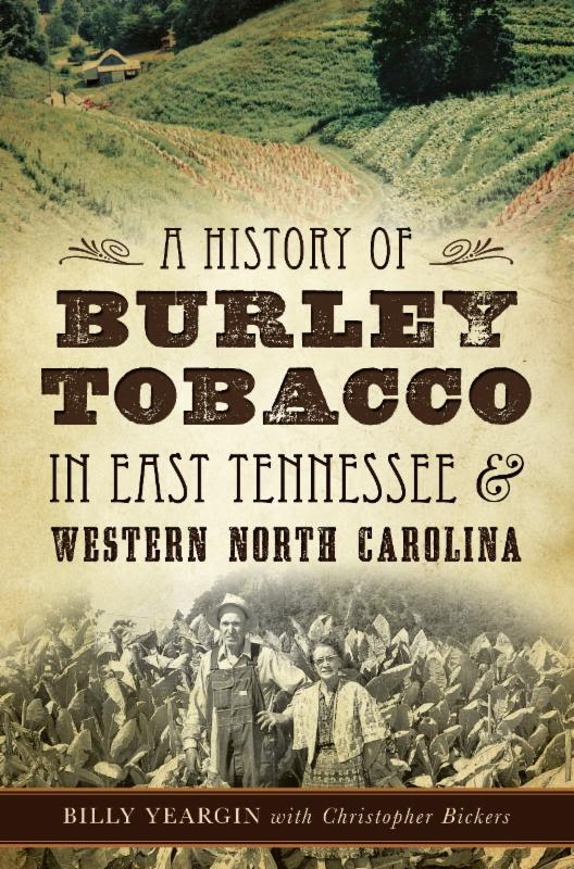 A History of Burley Tobacco
