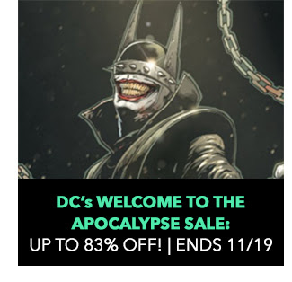 DC's Welcome to The Apocalypse Sale: up to 83% off! Sale ends 11/19.