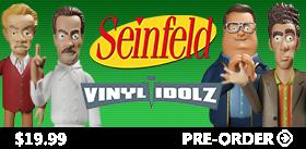SEINFELD VINYL IDOLZ FIGURES