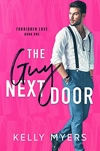 Cover for 'The Guy Next Door (Forbidden Love Book 1)'