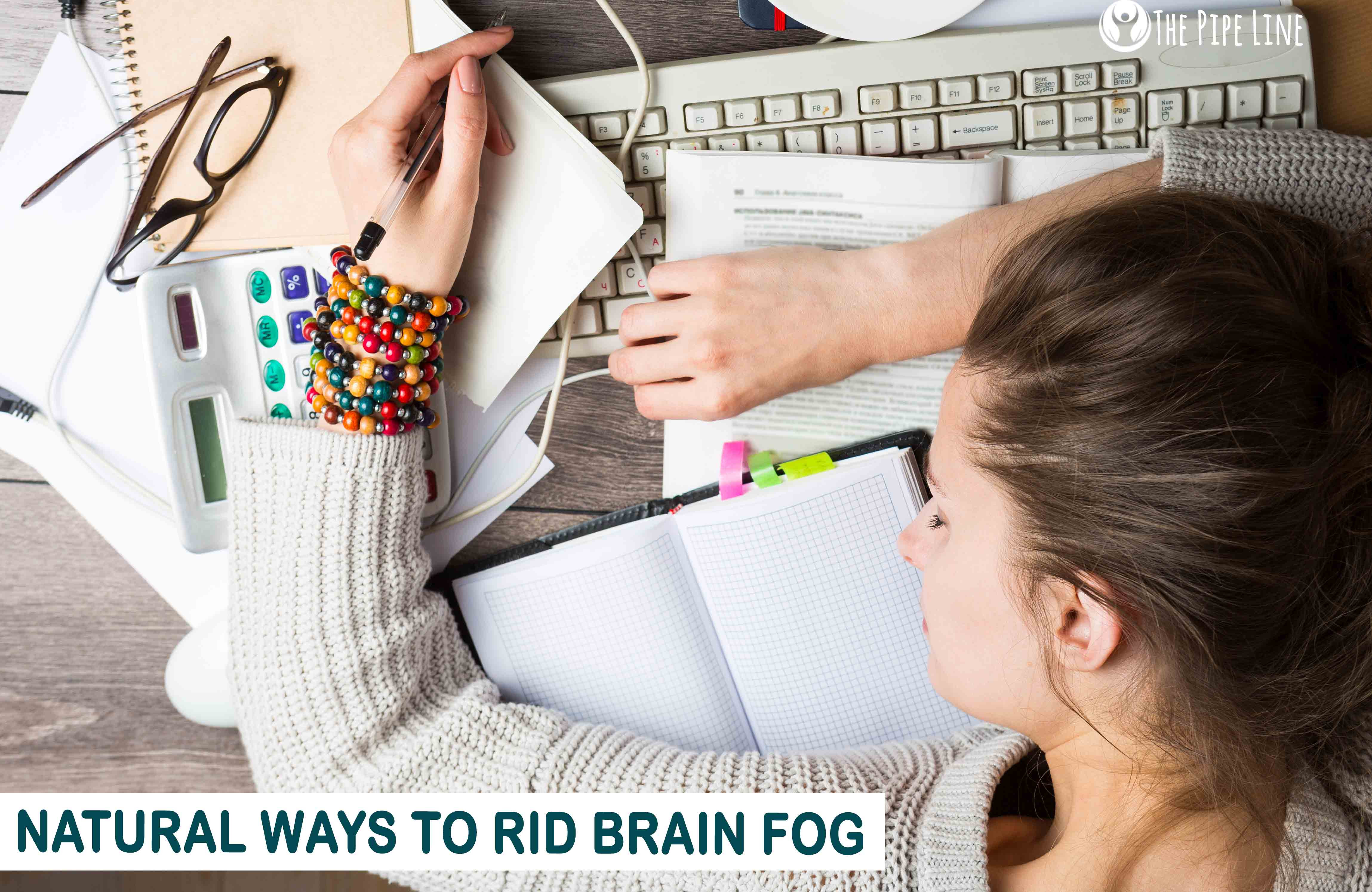 Brain Fog: Natural Ways For You To Rid It Today…