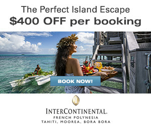 InterContinental French Polynesia - Exclusive $400 OFF per booking