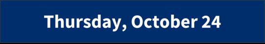 Thursday, October 24