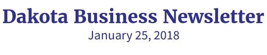 Dakota Business Newsletter January 25, 2018