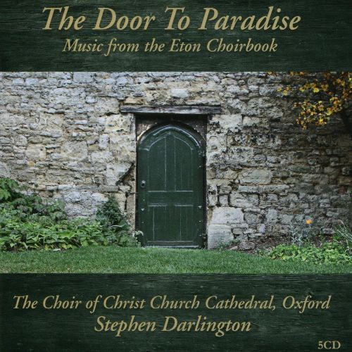 Image result for The Door to Paradise: Music from the Eton Choirbook, Volume