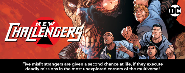 New Challengers (2018-) #1 Five misfit strangers are given a second chance at life, if they execute deadly missions in the most unexplored corners of the multiverse!