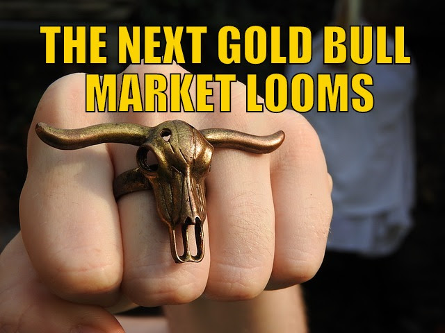 The Next Gold Bull Market Looms