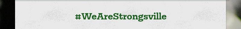 #WeAreStrongsville