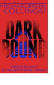 Darkbound by Michaelbrent Collings