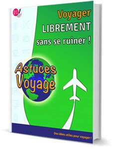 Astuces Voyage - PDF gratuit - OlivierRebiere.com