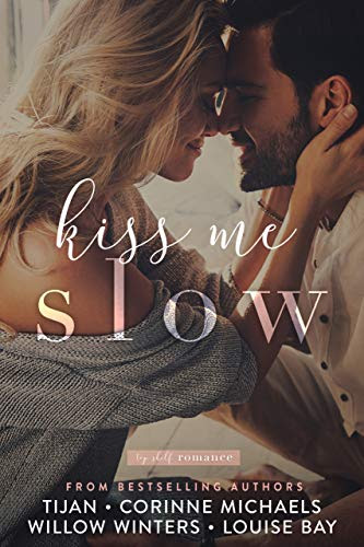 Cover for 'Kiss Me Slow (Top Shelf Romance Book 1)'