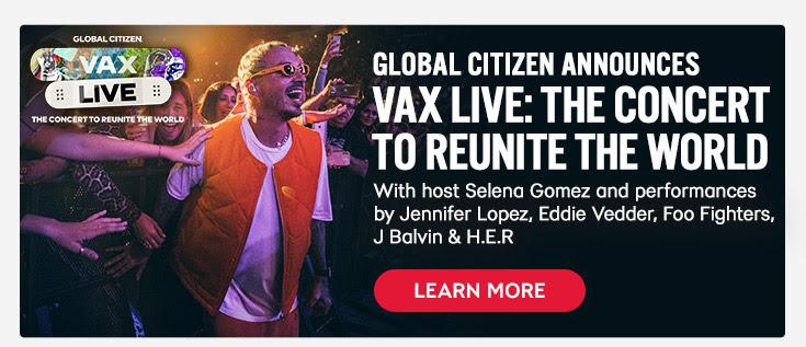 Global Citizen Announces VAX LIVE