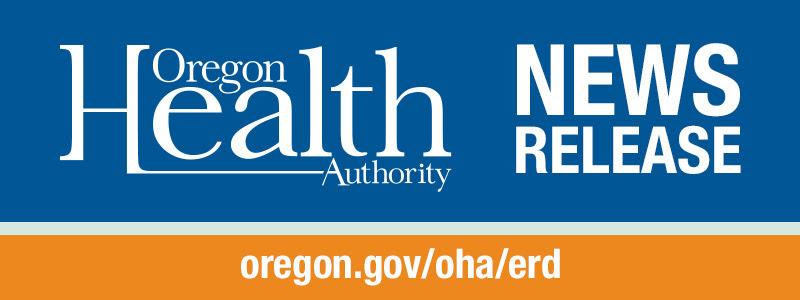 Oregon Health Authority News Release