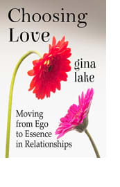 Choosing Love by Gina Lake
