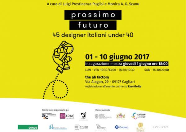 Prossimo Futuro. 45 designer italiani under 40 - the ab factory Cagliari