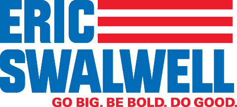 Eric Swalwell - Go Big. Be Bold. Do Good.