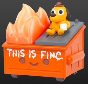 Lil Dumpster Fire This is Fine Vinyl Figure