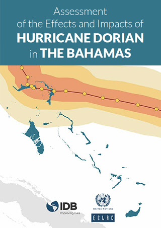 Assessment of the effects and impacts of Hurricane Dorian in the Bahamas
