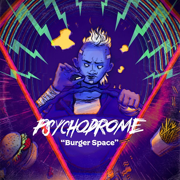 Burger Space el avance el disco de debut de Psychodrome