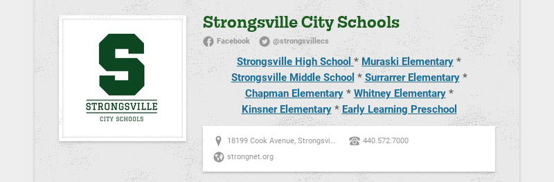 Strongsville City Schools Facebook @strongsvillecs Strongsville High School * Muraski Elementary...