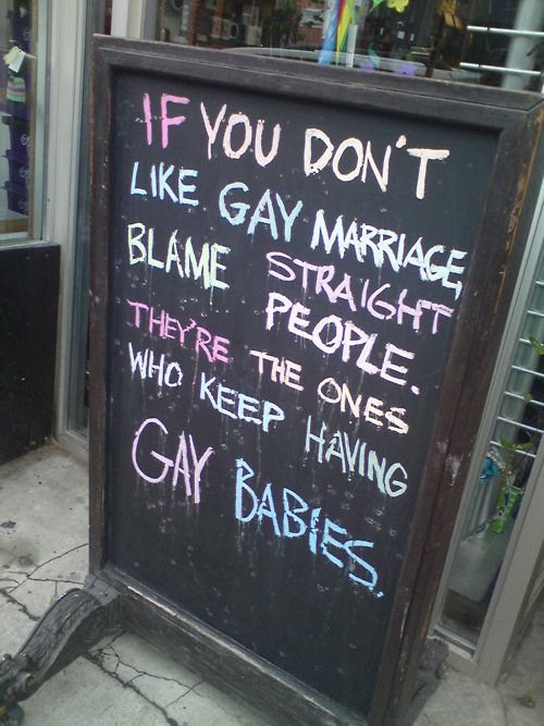 The most clever and funniest of marriage                                                          equality                                                          protest signs