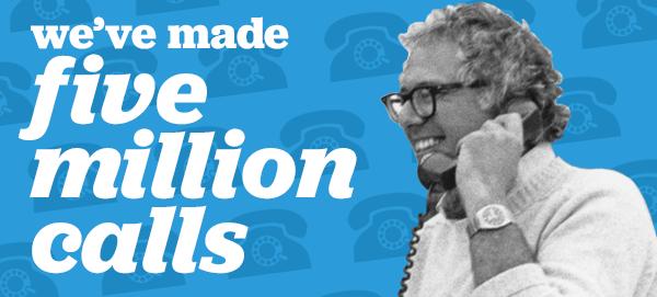 We've made five million calls