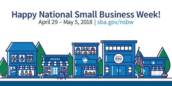 Happy National Small Business Week, April 29 to May 5