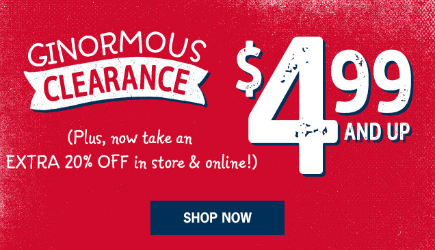 Ginormous clearance | $4.99 and up | (Plus, now take an extra 20% off in store & online!) | Shop Now