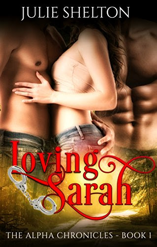 Cover for 'Loving Sarah (The Alpha Chronicles Book 1)'