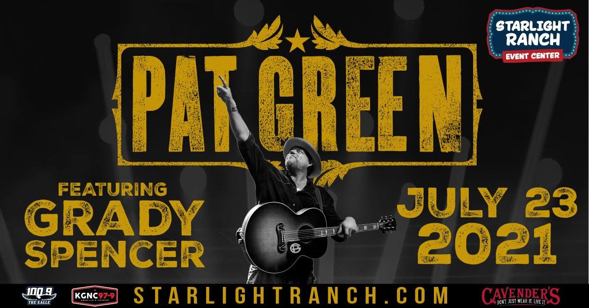 Starlight Ranch Event Center Pat Green & Grady Spencer Live @ Starlight Ranch