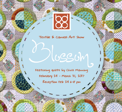 Blossom_ Textile and Canvas Art Show_ featuring quilts by Chris Manning